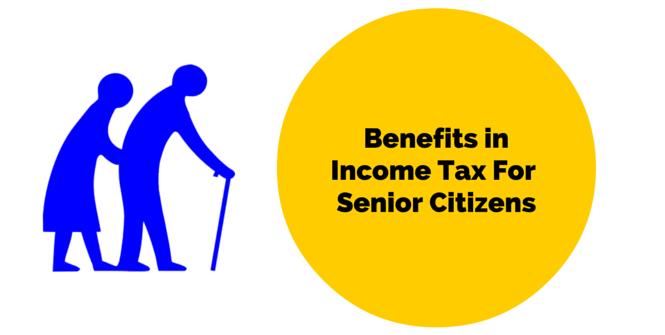 senior citizen's benefit in income tax