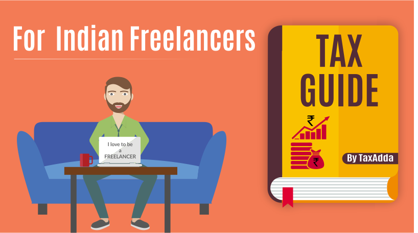 Income tax & GST guide for Indian Freelancers – TaxAdda