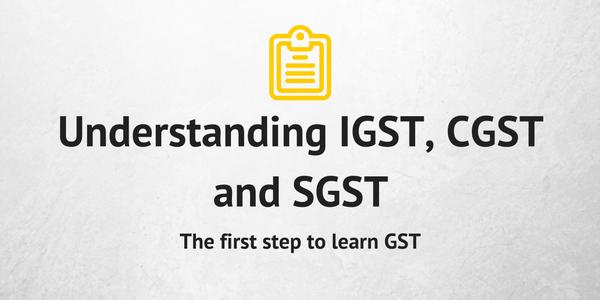 understanding-igst-cgst-and-sgst